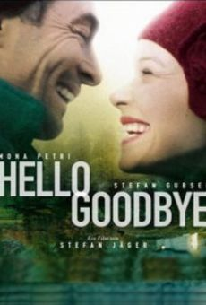 Hello Goodbye on-line gratuito