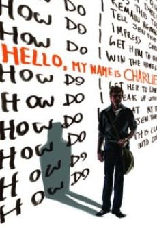 Watch Hello, My Name Is Charlie online stream