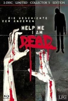 Watch Help me I am Dead - Die Geschichte der Anderen online stream