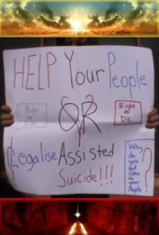 Ver película Help Your People or Legalise Assisted Suicide