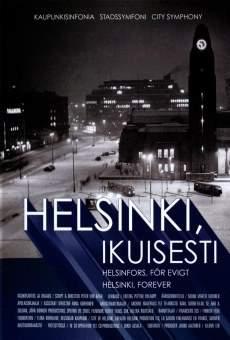 Helsinki, ikuisesti
