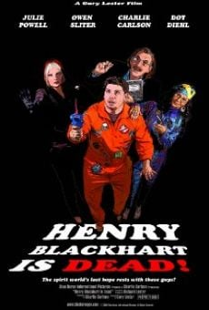Henry Blackhart Is Dead! online