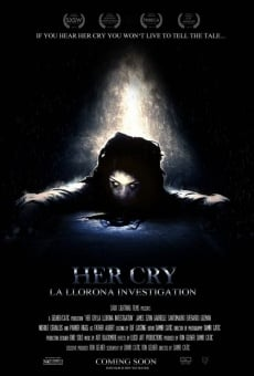 Her Cry: La Llorona Investigation on-line gratuito