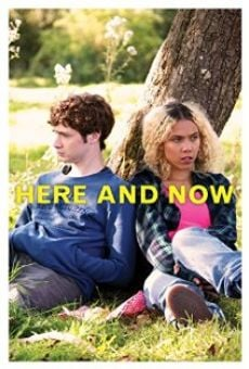 Película: Here and Now