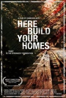 Ver película Here Build Your Homes