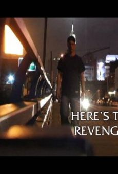Here's to Revenge on-line gratuito