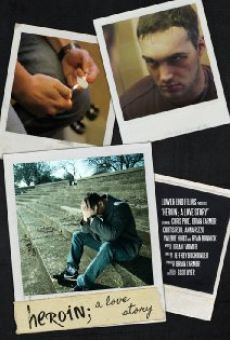 Heroin: A Love Story online streaming