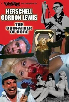 Película: Herschell Gordon Lewis: The Godfather of Gore
