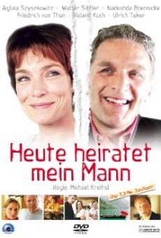 Heute heiratet mein Mann on-line gratuito