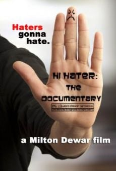 Hi Hater: The Documentary online free