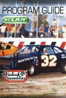 Watch Hialeah Speedway: No Guts, No Glory online stream