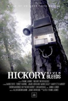 Hickory Never Bleeds on-line gratuito