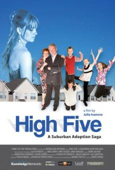 High Five: A Suburban Adoption Saga on-line gratuito