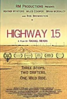 Ver película Highway 15