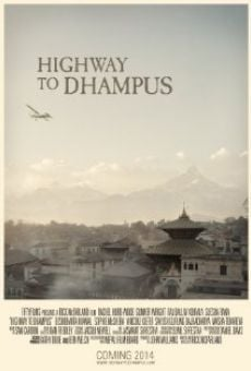 Highway to Dhampus on-line gratuito