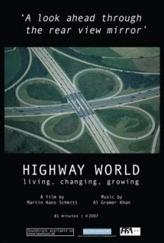 Highway World: Living, Changing, Growing