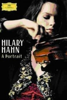 Hilary Hahn: A Portrait on-line gratuito