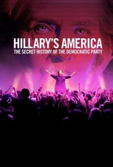 Hillary's America: The Secret History of the Democratic Party online free