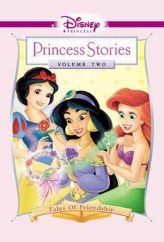 Disney Princess Stories Volume Two: Tales of Friendship on-line gratuito