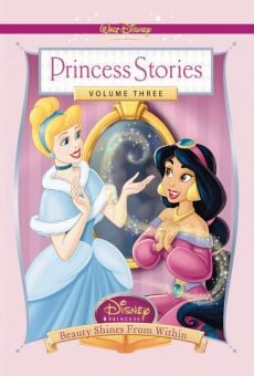 Disney Princess Stories Volume Three: Beauty Shines from Within on-line gratuito