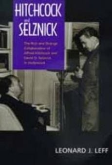 Hitchcock, Selznick and the End of Hollywood Online Free