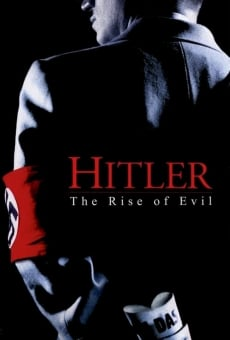 Hitler: The Rise of Evil on-line gratuito
