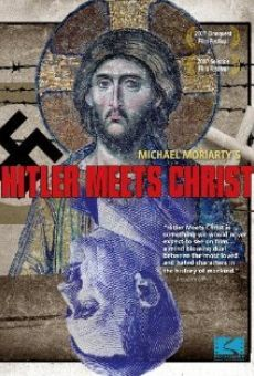 Hitler Meets Christ on-line gratuito