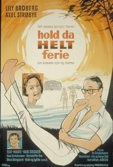 Ver película Hold da helt ferie
