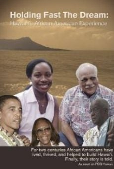 Holding Fast the Dream: Hawaii's African American Experience on-line gratuito