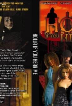 Ver película Holla if You Hear Me