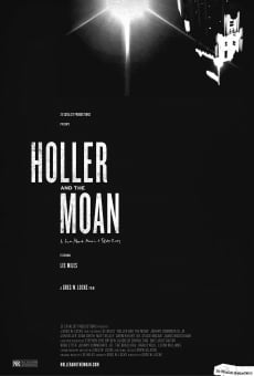 Película: Holler and the Moan
