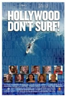 Película: Hollywood Don't Surf!