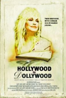 Hollywood to Dollywood on-line gratuito