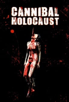 Cannibal Holocaust on-line gratuito