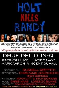 Holt Kills Randy online