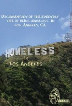 Watch Homeless in Los Angeles online stream