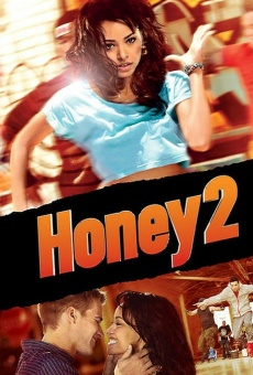 Honey 2 online gratis