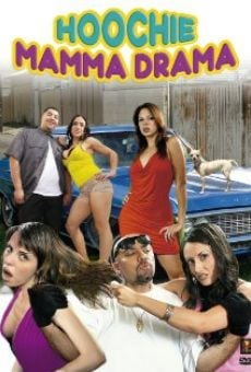 Ver película Hoochie Mamma Drama