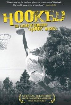 Hooked: The Legend of Demetrius Hook Mitchell online free