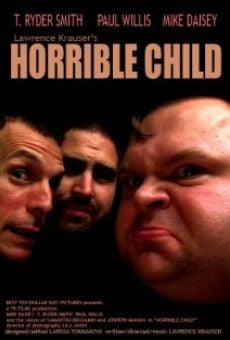 Película: Horrible Child