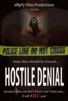 Hostile Denial online streaming