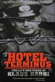 Ver película Hotel Terminus: The Life and Times of Klaus Barbie