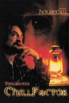 Chill Factor: House Call (Tom Savini's Chill Factor)