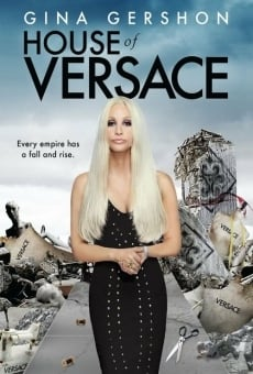 Watch House of Versace online stream
