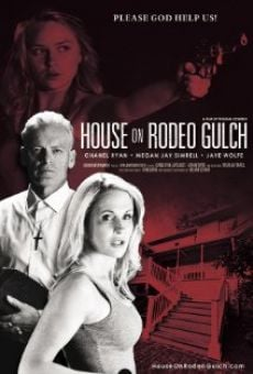 Ver película House on Rodeo Gulch