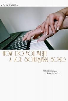 How Do You Write a Joe Schermann Song en ligne gratuit
