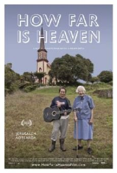 Watch How Far Is Heaven online stream