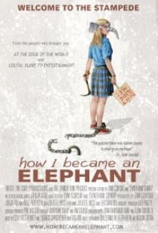 Película: How I Became an Elephant