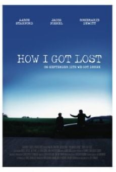 Ver película How I Got Lost