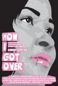 Ver película How I Got Over